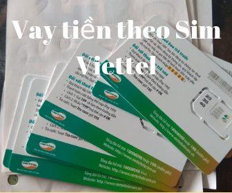 Vay tiền theo sim Viettel nhận ngay trong ngày