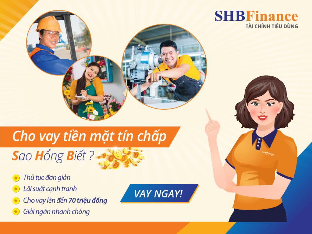 Vay tín chấp SHB Finance giải ngân nhanh chóng, lãi suất hấp dẫn