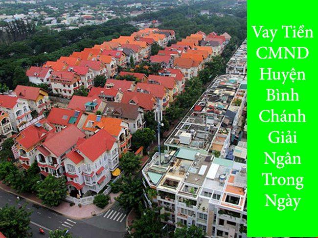 Vay tiền CMND huyện Bình Chánh – Giải ngân Trong Ngày