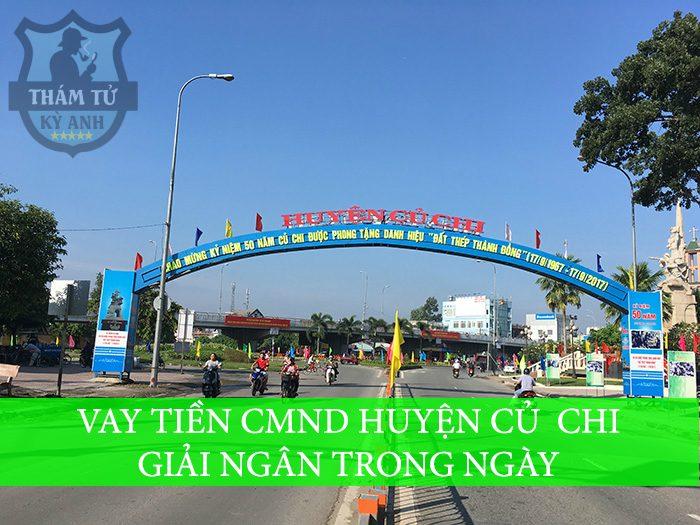 Vay tiền CMND huyện Củ Chi – Giải ngân Trong Ngày